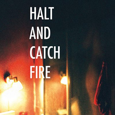 Edition Halt and catch fire Julia Mancini