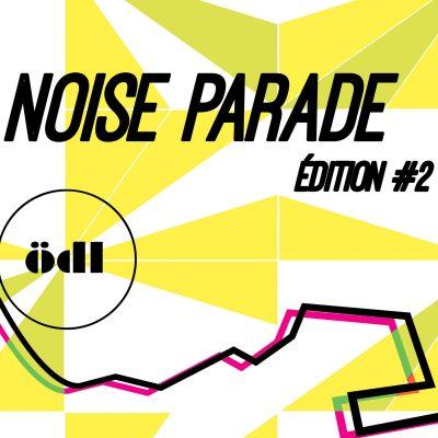 Musique K7 Noise Parade 2 2019