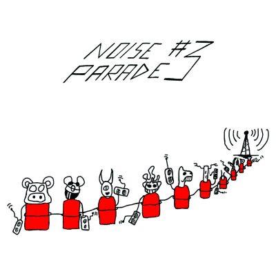 Musique K7 Noise Parade 3 2020